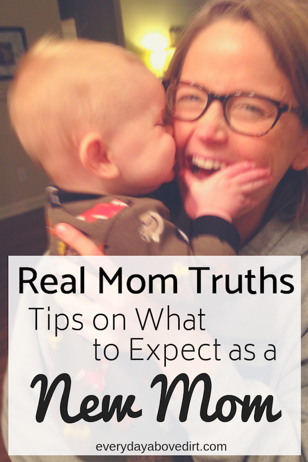 Real Mom Truths - Tips for New Moms