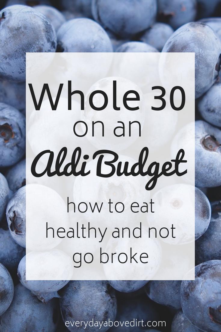 Whole 30 on an Aldi Budget