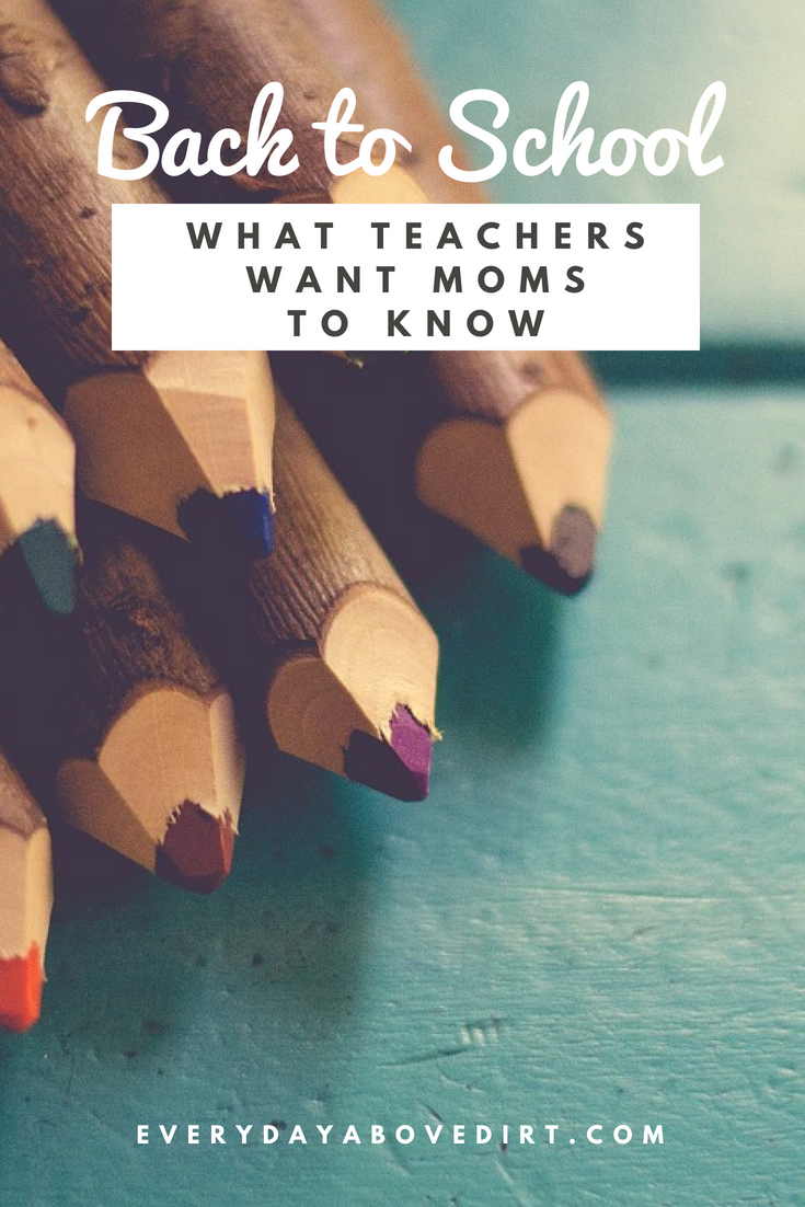 Back to School - What teachers want moms to know.