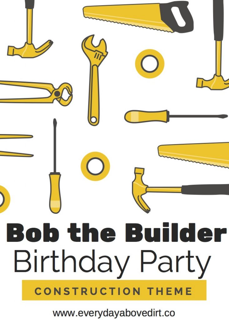 Bob the Builder Themed Birthday Party