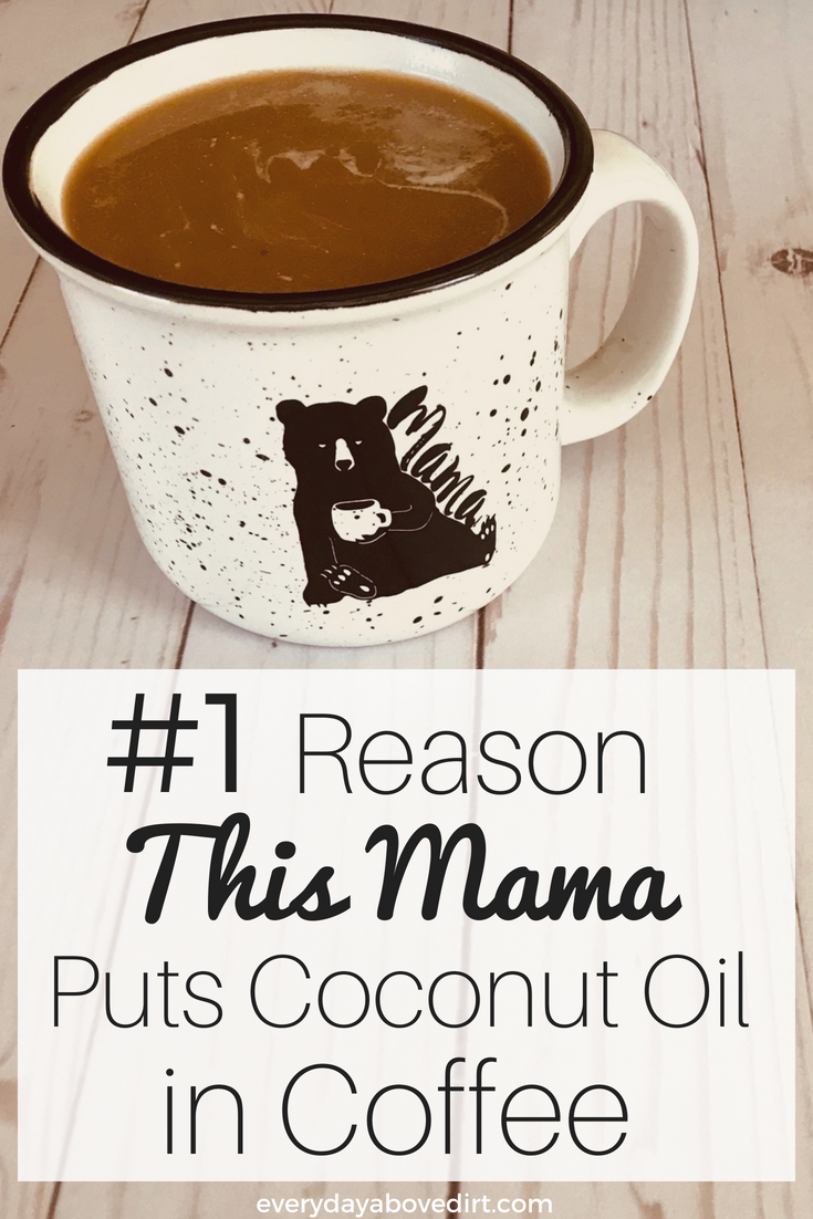 The #1 Reason I Put Coconut Oil in Coffee