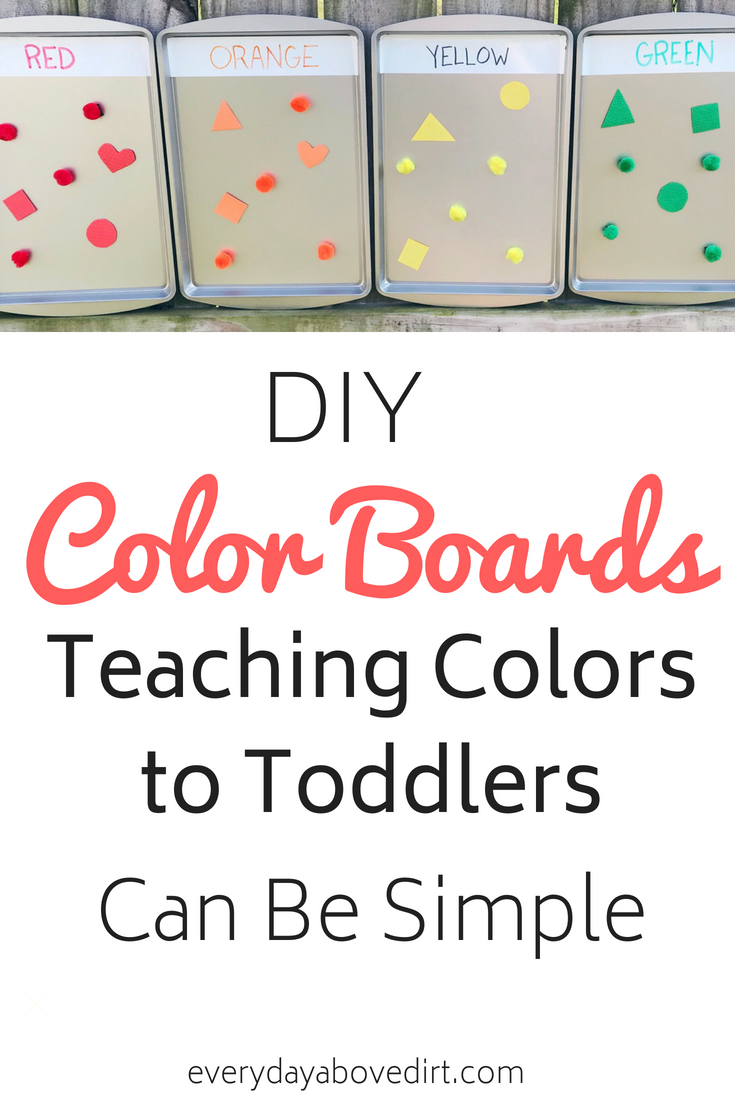 Teaching Colors to Toddlers – DIY Color Boards