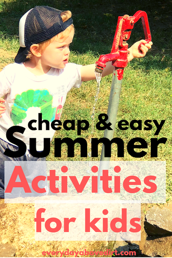 cheap and easy summer activities for kids