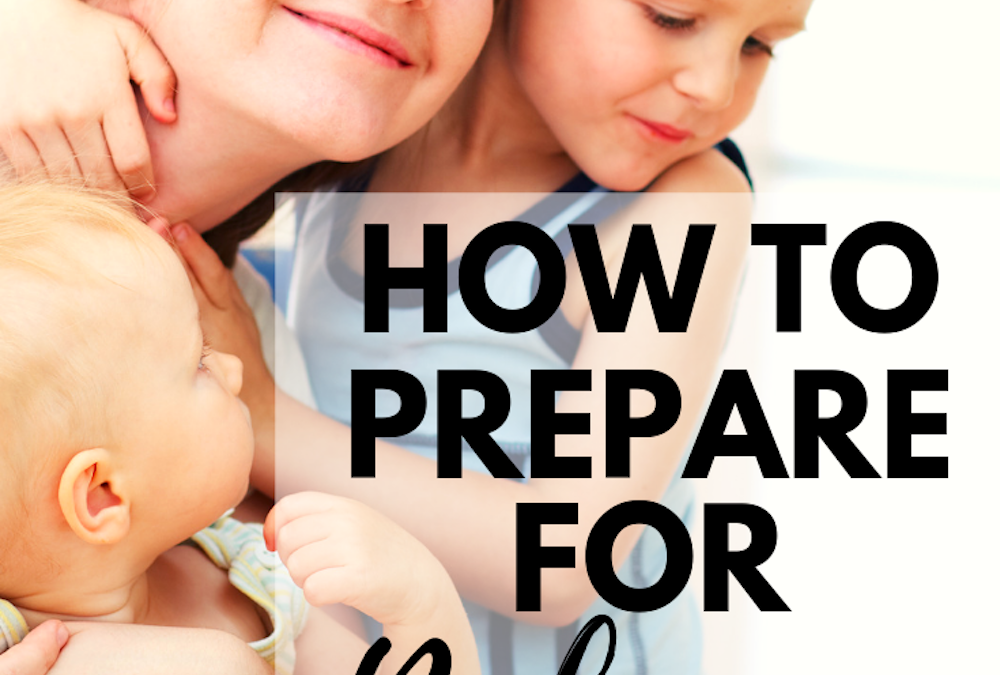 How to Prepare for Baby Number 2